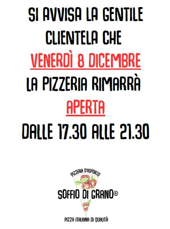Apertura straordinaria 8 dicembre - dalle 17.30 alle 21.30 - Soffio di Grano - Pizzeria italiana di qualità - Dalmine