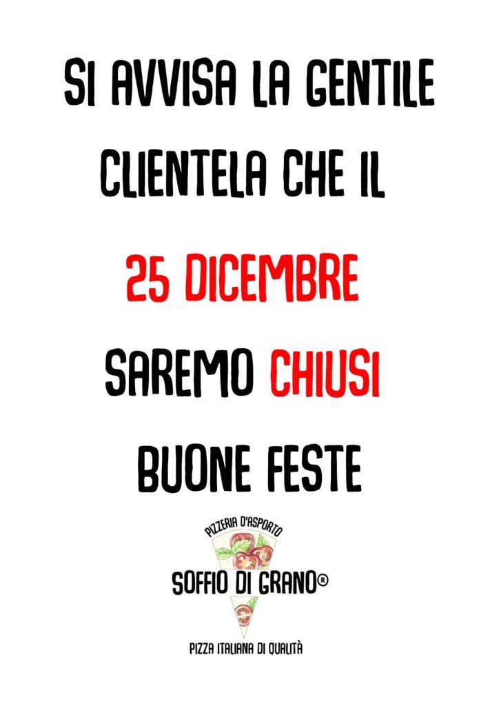 Natale 2020 - Chiusura per ferie - Soffio di Grano - Si avvisa la gentile clientela che il 25 Dicembre saremo chiusi. Buone feste da Soffio di Grano !